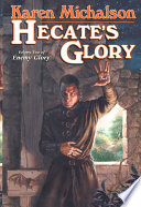 Hecate s Glory