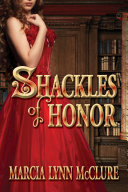 Shackles of Honor