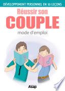 Réussir son couple en 10 leçons