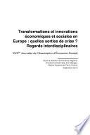 Transformations et innovations économiques et sociales en Europe : quelles sorties de crise ? vol.2