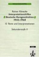 Interpretationshilfen deutsche Kurzgeschichten 1945 1968