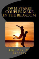 159 Mistakes Couples Make in the Bedroom