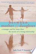Between Mother Daughter