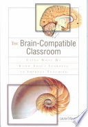 The Brain compatible Classroom