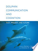 Dolphin Communication and Cognition