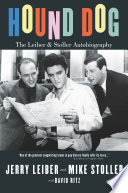 Hound Dog  The Leiber and Stoller Autobiography