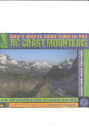 Don t Waste Your Time in the B C  Coast Mountains