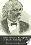 A School History of the Negro Race in America from 1619 to 1890