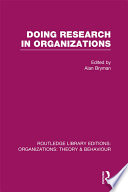 Doing Research in Organizations  RLE  Organizations