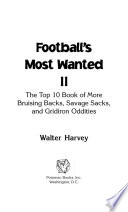 Football s Most Wanted    II