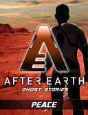 Peace After Earth  Ghost Stories  Short Story