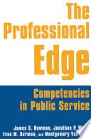 The Professional Edge Competencies In Public Service