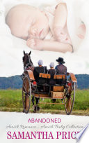 Abandoned  Amish Baby Collection Book 3