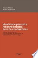 Identidade pessoal e reconhecimento: livro de conferências