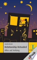 Relationship Reloaded   Alles auf Anfang