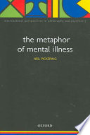 The Metaphor of Mental Illness