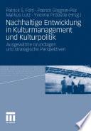 Nachhaltige Entwicklung in Kulturmanagement und Kulturpolitik