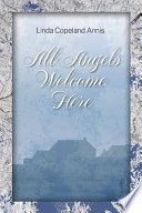 All Angels Welcome Here book