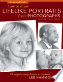 How To Draw Lifelike Portraits From Photographs   Revised