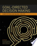 Goal Directed Decision Making