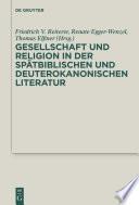 Gesellschaft und Religion in der spätbiblischen und deuterokanonischen Literatur