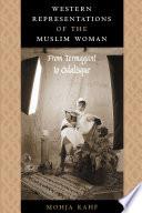 Western Representations of the Muslim Woman