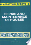 A Practical Guide To Repair And Maintenance Of Houses