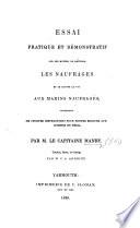 Essai pratique et démonstratif sur les moyens de prévenir les naufrages et de sauver la vie aux marins naufragés ... traduit ... et corrigé par M. C. A. Andriot