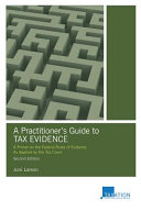 A Practitioner s Guide to Tax Evidence