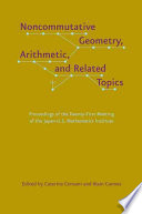 Noncommutative Geometry  Arithmetic  and Related Topics