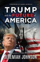 Book Trump and the Future of America