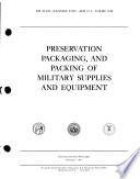 Preservation, Packaging, and Packing of Military Supplies and Equipment