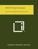 How to Teach Animals