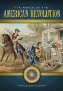 download ebook the world of the american revolution: a daily life encyclopedia [2 volumes] pdf epub