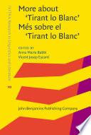More about 'Tirant lo Blanc' / Més sobre el 'Tirant lo Blanc'