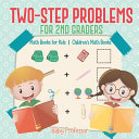 Two Step Problems For 2nd Graders Math Books For Kids Children S Math Books