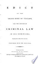 Edict of the Grand Duke of Tuscany, for the reform of criminal law in his dominions