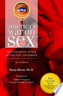 America s War on Sex  The Continuing Attack on Law  Lust  and Liberty  2nd Edition