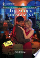 The Shock Engagement : the oh-so-successful-and-gorgeous dot com millionaire...