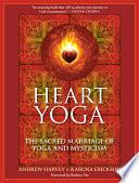 Ebook Heart Yoga Epub Andrew Harvey,Karuna Erickson Apps Read Mobile