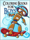 The Brilliant Coloring Book for Boys: