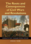 download ebook the roots and consequences of civil wars and revolutions: conflicts that changed world history pdf epub