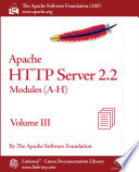 Apache HTTP Server 2 2 Official Documentation   Volume III  Modules  A H