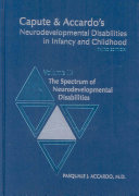 Capute Accardo S Neurodevelopmental Disabilities In Infancy And Childhood Neurodevelopmental Diagnosis And Treatment book