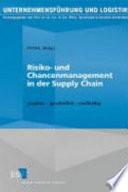 Risiko  und Chancenmanagement in der Supply Chain