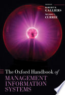 The Oxford Handbook Of Management Information Systems : on the theory and methodology, practical...