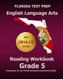 Florida Test Prep English Language Arts Reading Workbook Grade 5
