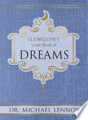 Llewellyn s Little Book of Dreams