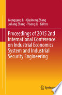 Proceedings Of 2015 2nd International Conference On Industrial Economics System And Industrial Security Engineering