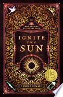 Ignite the Sun Book PDF